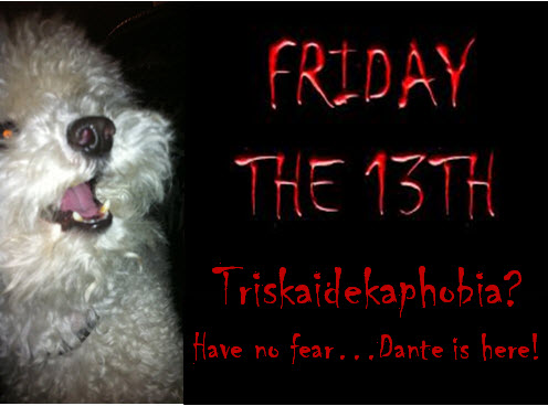 Friday the 13th @TheDanteDiaries